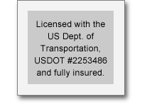 Licensed with the US Dept. of Transportation, USDOT # 2253486 and fully insured.